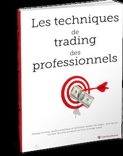 Passage d'ordres, analyse graphique et technique, gestion du risque. Tous les savoir-faire des pros qui feront de vous un trader averti.